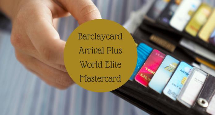 Barclaycard Arrival Plus World Elite Mastercard